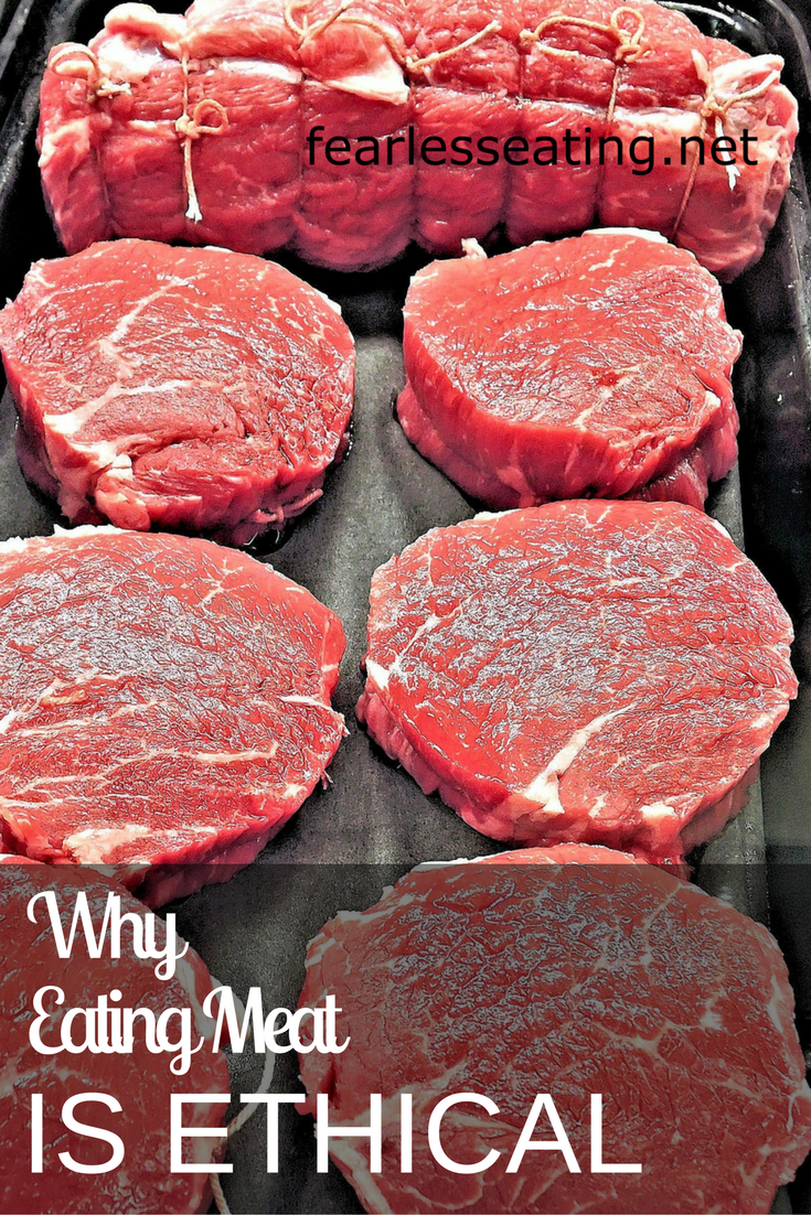 Find out why a former vegetarian explains why it's ethical and healthy for you to eat meat!