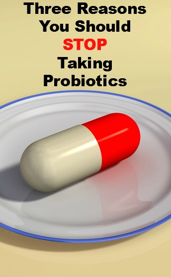 Three Reasons You Should Stop Taking Probiotics