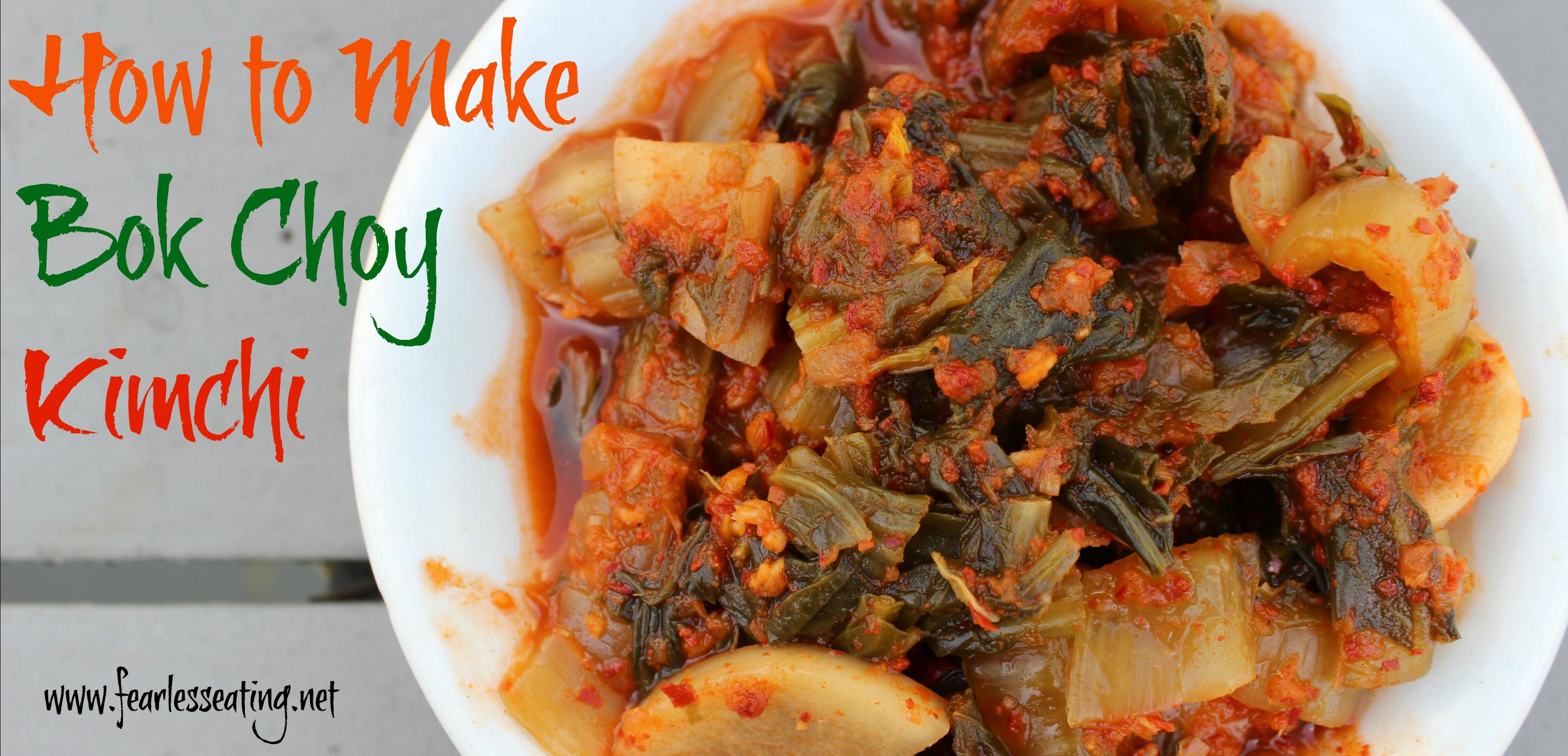 How to Make Bok Choy Kimchi
