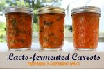 Lacto-fermented Carrots Prepared 3 Ways