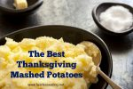 the best thanksgiving mashed potatoes