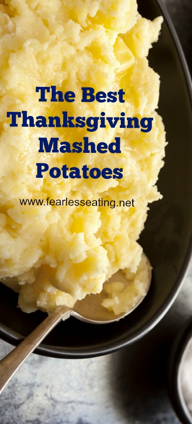 The Best Thanksgiving Mashed Potatoes | www.fearlesseating.net