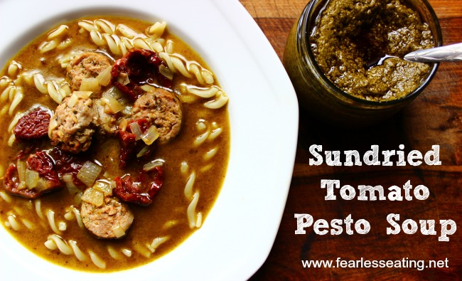 Sun-Dried Tomato Pesto Soup with Sausage - Fearless Eating