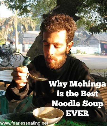 Mohinga is a traditional Burmese noodle soup unknown to most of the world. Find out why it's so good and how to make it.