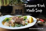Taiwanese Pork Noodle Soup