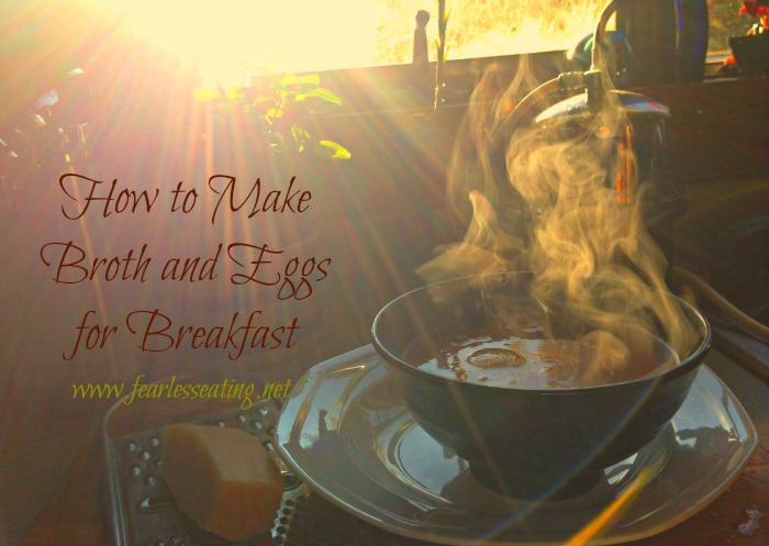 broth and eggs