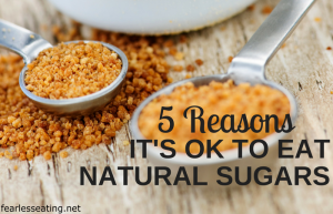 5 Reasons Why It's OK to Eat Natural Sugar