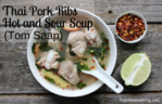 thai pork ribs hot and sour soup