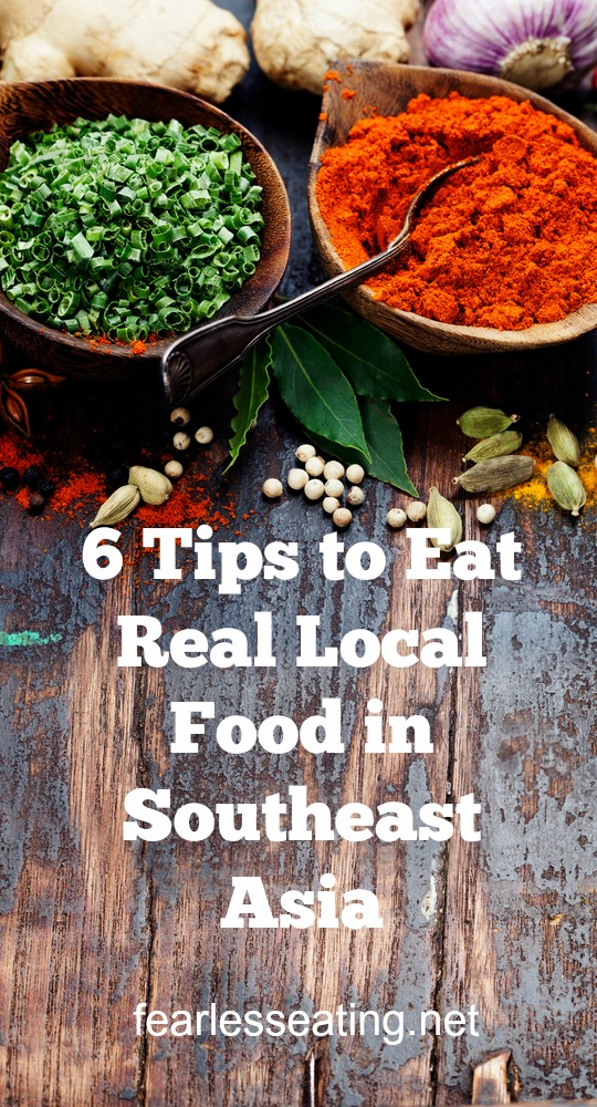Want to experience real local food when you travel? It can be confusing sometimes! If you're planning a trip to SE Asia, here are 6 tips to help you out.