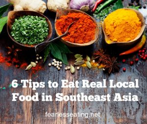 6 Tips to Eat REAL Local Food in Southeast Asia