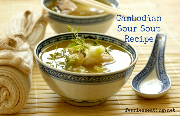Cambodian Sour Soup Is Not What It Sounds Like Hints Of Sweet Salty And