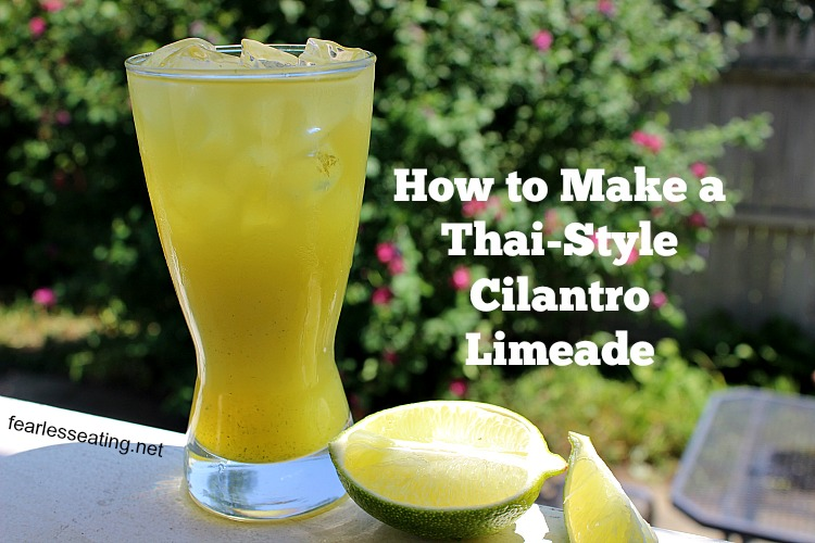 A Thai-style cilantro limeade may sound somewhat exotic but it's really nothing more than 4 simple ingredients that you can whip up in a matter of minutes.