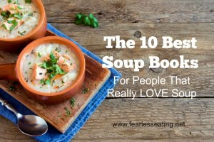 The Ten Best Soup Books for People that LOVE Soup