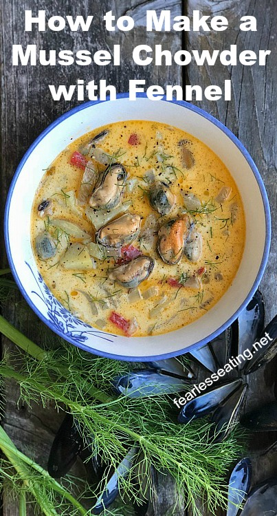 How to Make a Mussel Chowder with Fennel