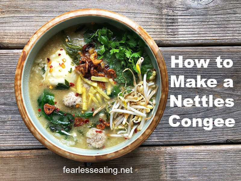 Congee, a traditional soup of rice and broth in Asia, is commonly made with local herbs for healing purposes. Stinging nettles, a wild spring edible in the US, contains many health benefits. This nettles congee recipe combines east and west and is a great example for how to use stinging nettles.