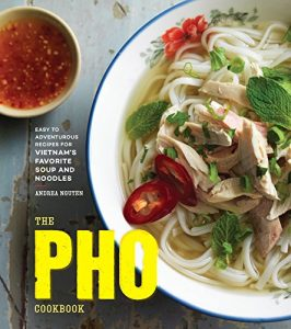 The Pho Cookbook with a Hanoi pho recipe