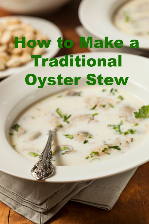 A traditional oyster stew is a simple soup made with butter, onions, oysters and the most important ingredient of all - the super delicious and briny oyster liquor.