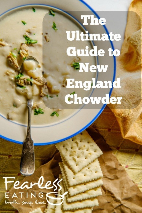 The Ultimate Guide to New England Chowder (12 Recipes Included)