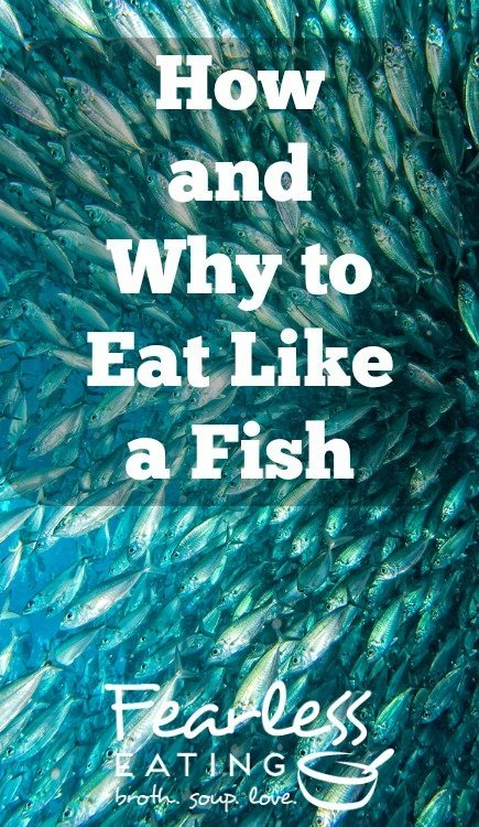 Why and How You Should Eat Like a Fish