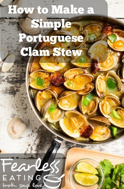 How to Make a Simple Portuguese Clam Stew