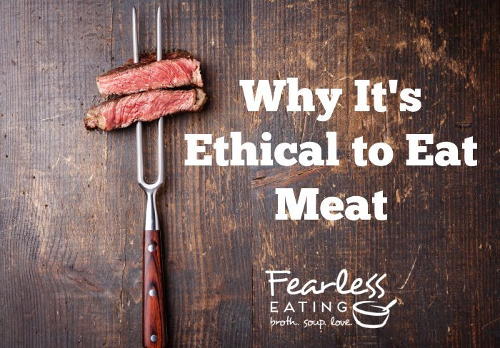 A  former vegetarian explains why it's ethical and healthy for you to eat meat!